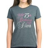 75th Birthday Diva Tee
