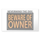 Beware of Owner! Rectangle Decal