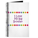 I Love My Big Brother Journal