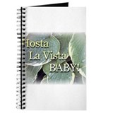 Hosta la vista baby Journal
