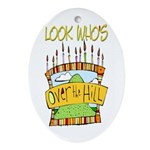 Look Who's Over The Hill Keepsake (Oval)