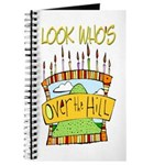 Look Who's Over The Hill Journal