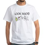 Look Who's Over The Hill White T-Shirt