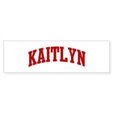 KAITLYN (red) Bumper Bumper Sticker