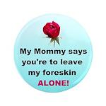 """Gentle reminder (mom) 3.5"""" Button"""
