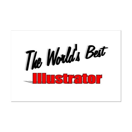 &quot;The World's Best Illustrator&quot; Mini Poster Print