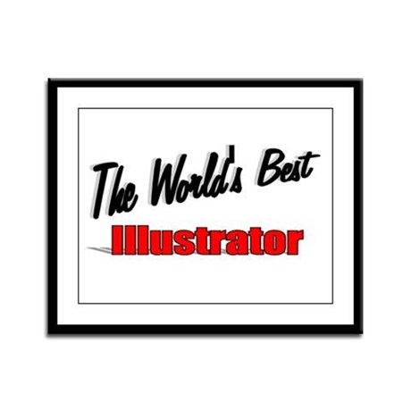 &quot;The World's Best Illustrator&quot; Framed Panel Print