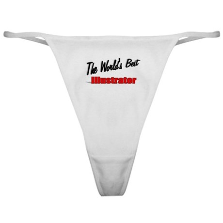 &quot;The World's Best Illustrator&quot; Classic Thong