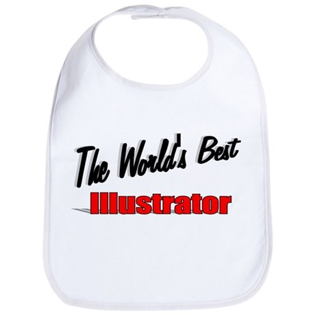 &quot;The World's Best Illustrator&quot; Bib