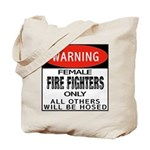 Female Fire Fighter Tote Bag