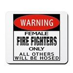 Female Fire Fighter Mousepad