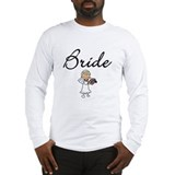 Bride Tshirts and Gifts Long Sleeve T-Shirt