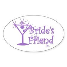 Purp C Martini Bride's Friend Oval Decal