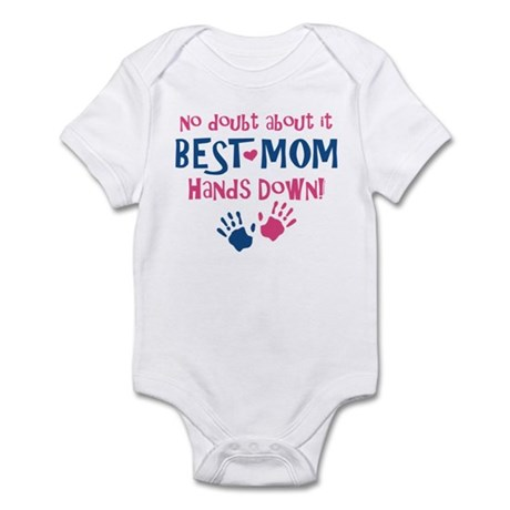 Hands Down Best Mom Infant Bodysuit