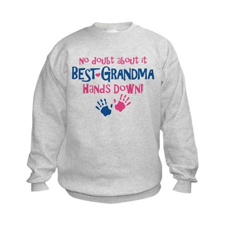Hands Down Best Grandma Kids Sweatshirt