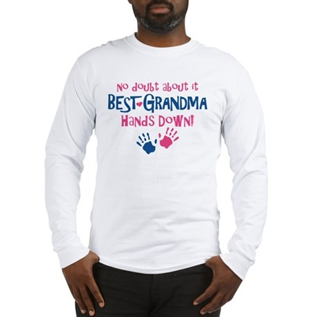Hands Down Best Grandma Long Sleeve T-Shirt