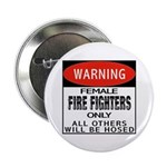 Female Fire Fighter Button