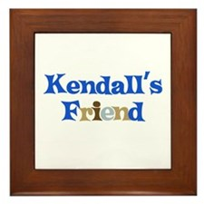 Kendall's Friend Framed Tile