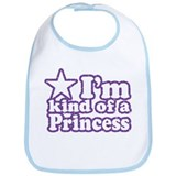I'm Kind of a Princess Bib