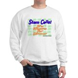 Stem Cells! It's What's For D Sweatshirt