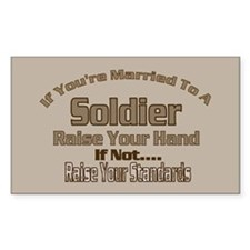 If your married to a Soldier Rectangle Sticker 10