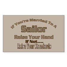 If your married to a Sailor Rectangle Sticker 10