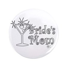 "White C Martini Bride's Mom 3.5"" Button"