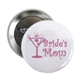 "Pink C Martini Bride's Mom 2.25"" Button"