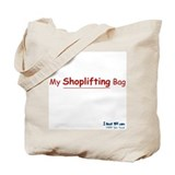 My Shoplifting Bag - Tote Bag
