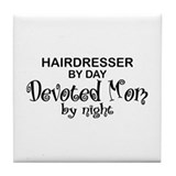Hairdresser Devoted Mom Tile Coaster