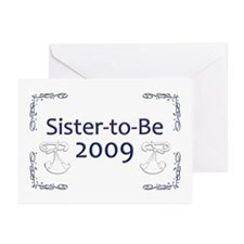 Sister-to-Be 2009 Greeting Cards (Pk of 10)