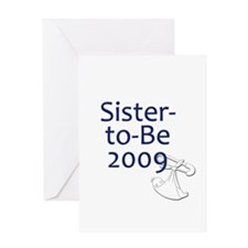 Sister-to-Be 2009 Greeting Card