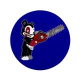 Teddy Bear with chainsaw 3.5&quot; Button