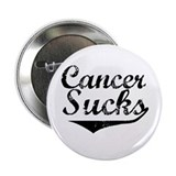 "Cancer Sucks (Black) 2.25"" Button"