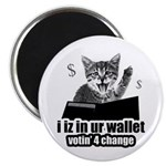 i iz in ur wallet votin' 4 change Magnet