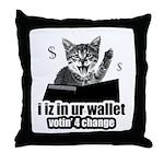 i iz in ur wallet votin' 4 change Throw Pillow