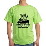i iz in ur wallet votin' 4 change Green T-Shirt