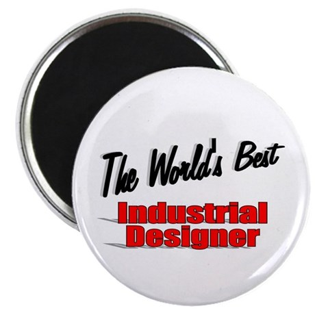 """The World's Best Industrial Designer"" 2.25"" Magne"
