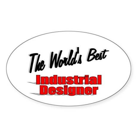 """The World's Best Industrial Designer"" Sticker (Ov"