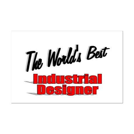 """The World's Best Industrial Designer"" Mini Poster"