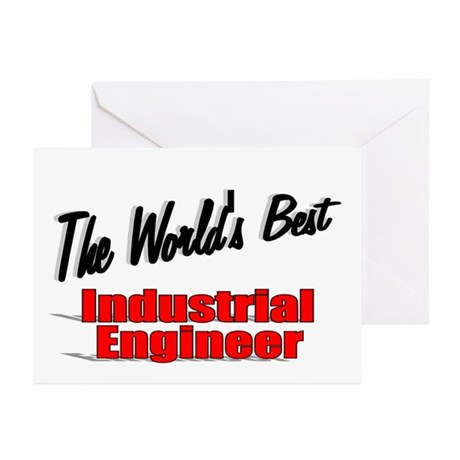 """The World's Best Industrial Engineer"" Greeting Ca"