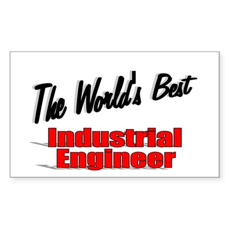 """The World's Best Industrial Engineer"" Sticker (Re"