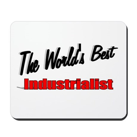 """The World's Best Industrialist"" Mousepad"