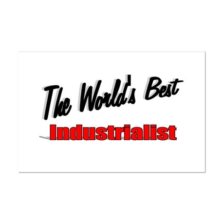 """The World's Best Industrialist"" Mini Poster Print"