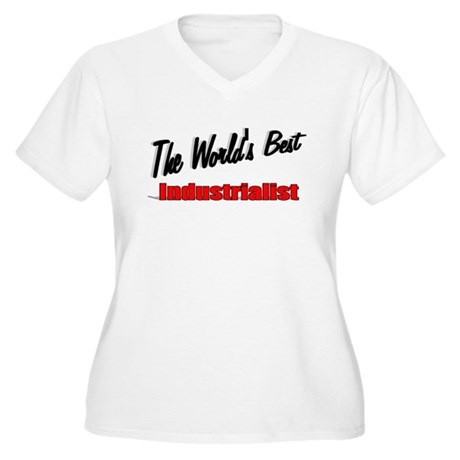 """The World's Best Industrialist"" Women's Plus Size"