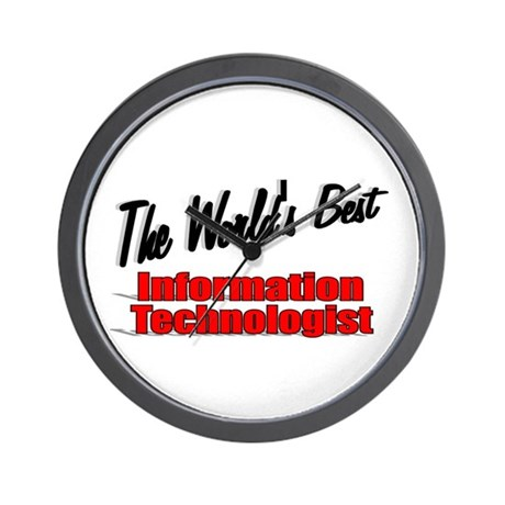 &quot;The World's Best Information Technologist&quot; Wall C