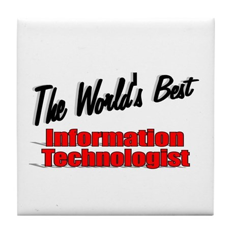 &quot;The World's Best Information Technologist&quot; Tile C