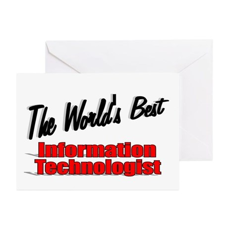 &quot;The World's Best Information Technologist&quot; Greeti