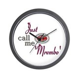 Just Call Me 'Mrembo' - Wall Clock
