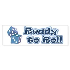 Ready to Roll Bumper Sticker (10 pk)